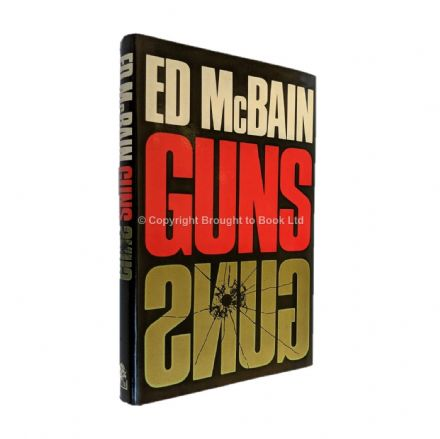 Guns Signed by Ed McBain​​​​​​​ First Edition Hamish Hamilton 1977